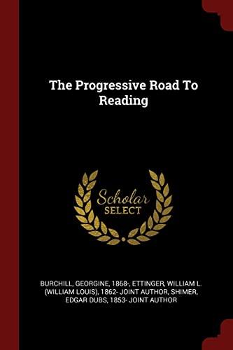 9781376109757: The Progressive Road To Reading