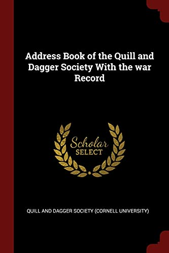 9781376112450: Address Book of the Quill and Dagger Society With the war Record