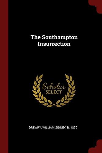 9781376126013: The Southampton Insurrection