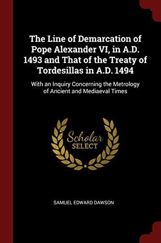 The Line of Demarcation of Pope Alexander: Dawson, Samuel Edward