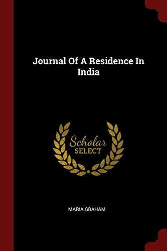 9781376131703: Journal Of A Residence In India