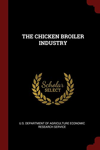 9781376136548: THE CHICKEN BROILER INDUSTRY