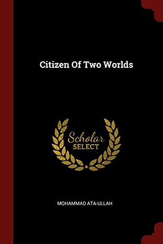 9781376140309: Citizen Of Two Worlds