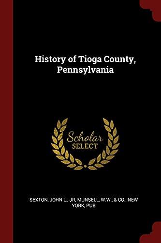 9781376143393: History of Tioga County, Pennsylvania