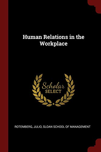9781376144888: Human Relations in the Workplace