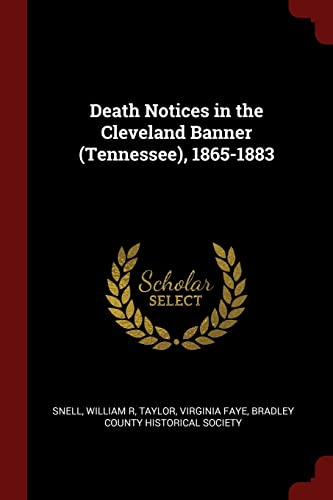 9781376147254: Death Notices in the Cleveland Banner (Tennessee), 1865-1883