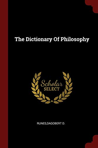 9781376152159: The Dictionary Of Philosophy