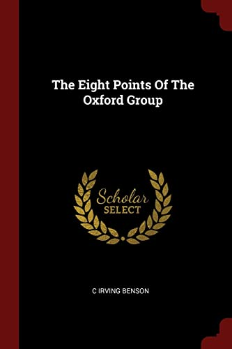 9781376155266: The Eight Points Of The Oxford Group