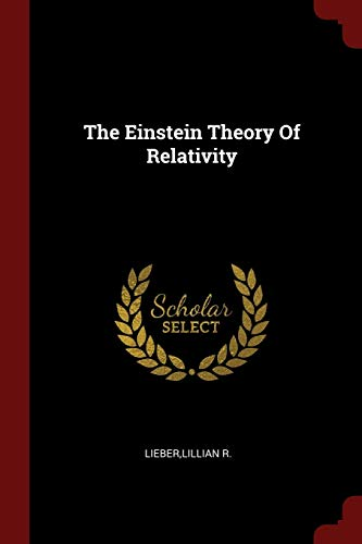 9781376155396: The Einstein Theory Of Relativity