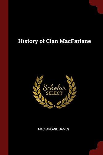 9781376155624: History of Clan MacFarlane