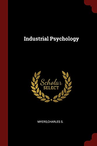 Industrial Psychology: Charles S Myers