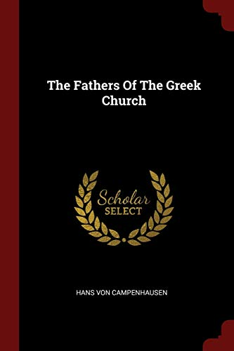 9781376161656: The Fathers Of The Greek Church