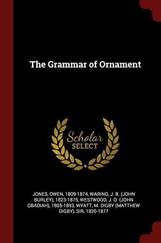 9781376170092: The Grammar of Ornament