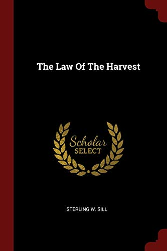9781376171136: The Law Of The Harvest