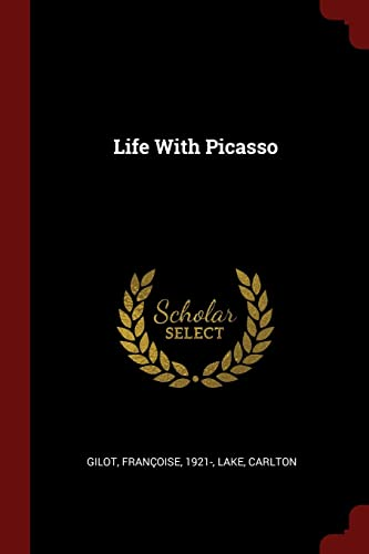 9781376173048: Life With Picasso