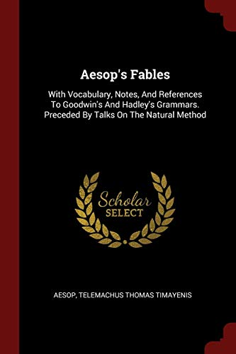 Aesop s Fables: With Vocabulary, Notes, and