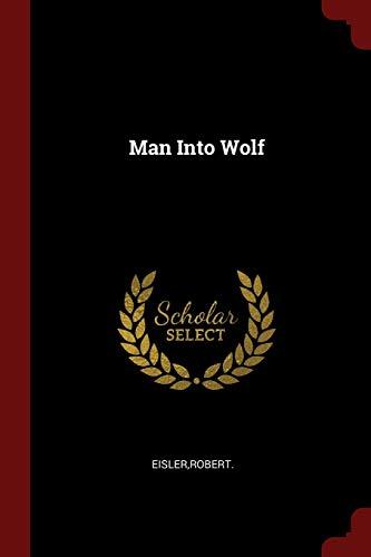 9781376176247: Man Into Wolf