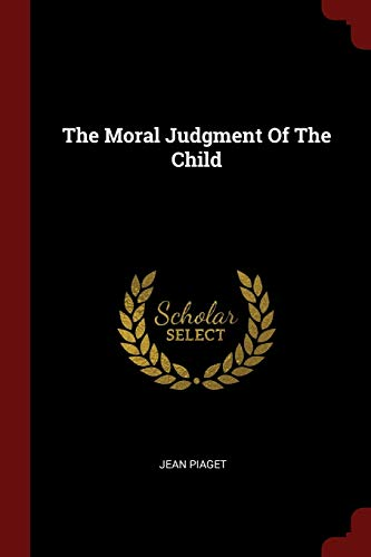 9781376184099: The Moral Judgment Of The Child