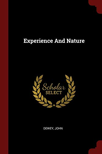 9781376189988: Experience And Nature