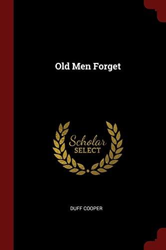9781376194722: Old Men Forget