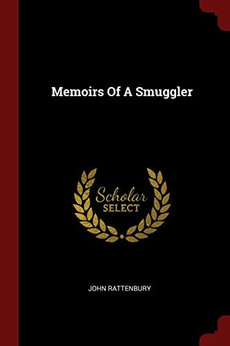 9781376202977: Memoirs Of A Smuggler