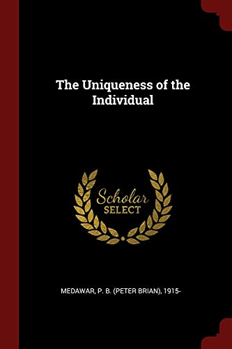 9781376214345: The Uniqueness of the Individual