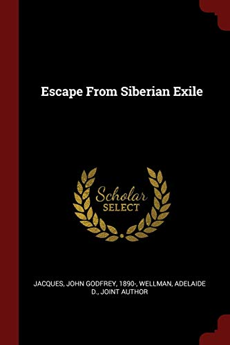 9781376218879: Escape From Siberian Exile