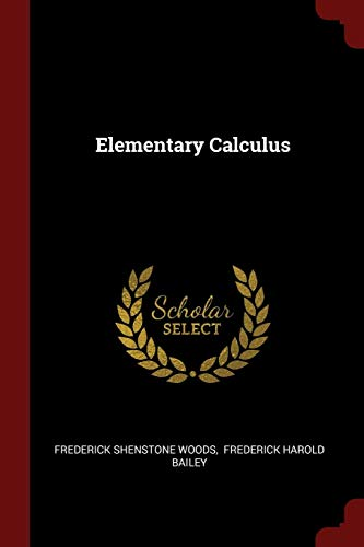 9781376223422: Elementary Calculus
