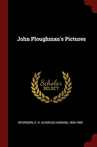 9781376223798: John Ploughman's Pictures