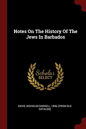 9781376228502: Notes On The History Of The Jews In Barbados