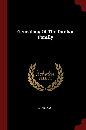 9781376249309: Genealogy Of The Dunbar Family