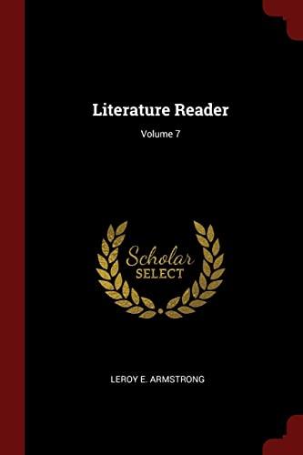 9781376257717: Literature Reader; Volume 7