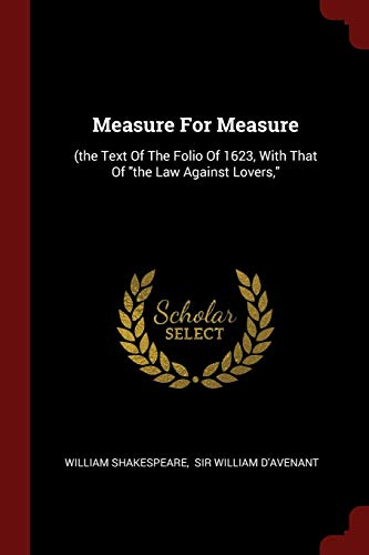 Measure for Measure: (The Text of the: Shakespeare, William