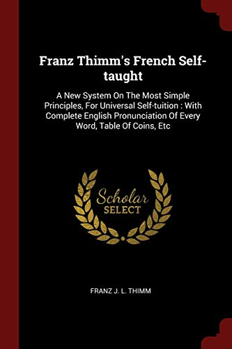 Franz Thimm s French Self-Taught: A New