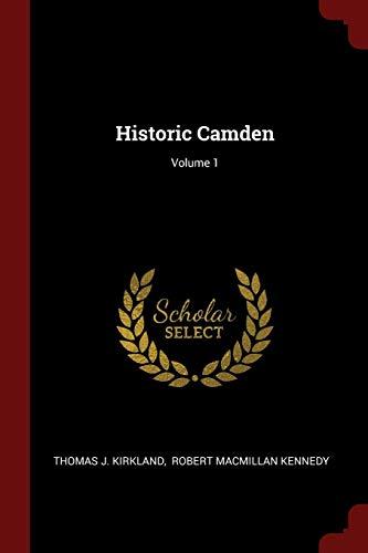 9781376267853: Historic Camden; Volume 1