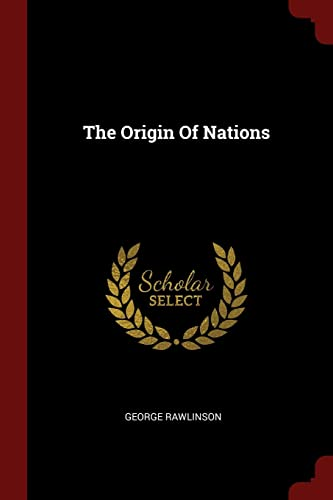 9781376278804: The Origin Of Nations