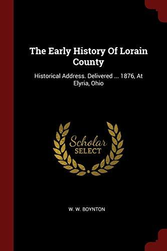 The Early History of Lorain County: Historical: Boynton, W. W.