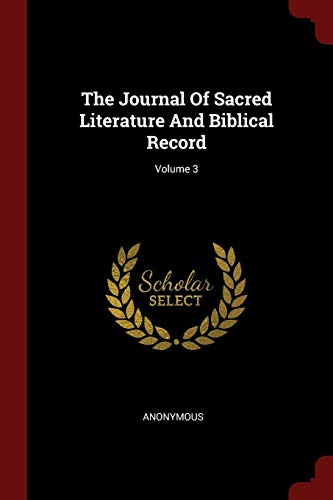 9781376291438: The Journal Of Sacred Literature And Biblical Record; Volume 3