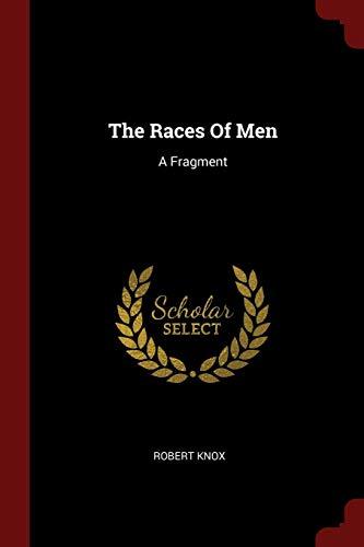9781376295634: The Races Of Men: A Fragment