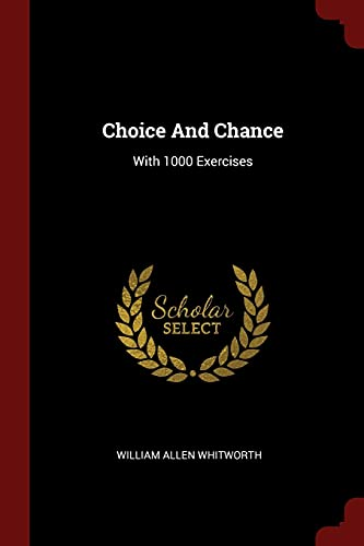 9781376304541: Choice And Chance: With 1000 Exercises