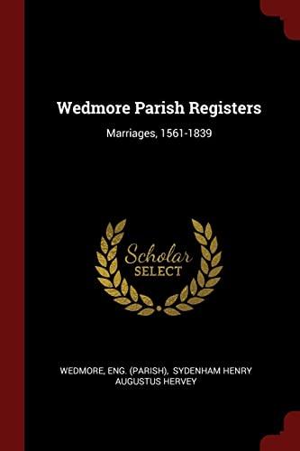 9781376323078: Wedmore Parish Registers: Marriages, 1561-1839