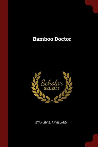 9781376327250: Bamboo Doctor