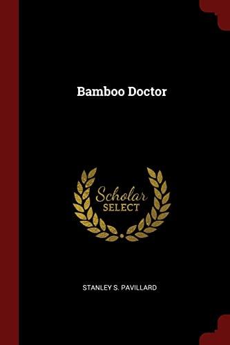 9781376327250: Bamboo Doctor