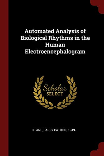 Automated Analysis of Biological Rhythms in the: Barry Patrick Keane