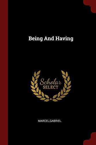 9781376328486: Being And Having