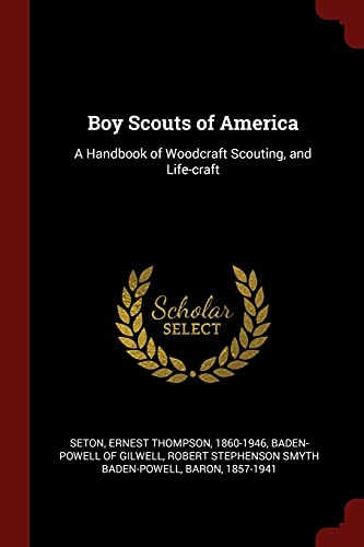 9781376328868: Boy Scouts of America: A Handbook of Woodcraft Scouting, and Life-craft