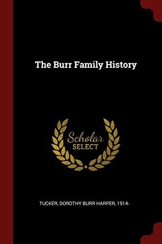 9781376331714 - Tucker, Dorothy Burr Harper: The Burr Family History - Book