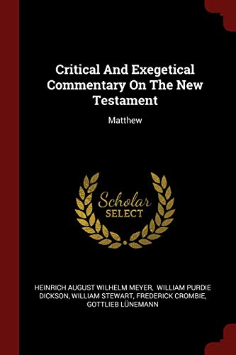 9781376341560: Critical And Exegetical Commentary On The New Testament: Matthew