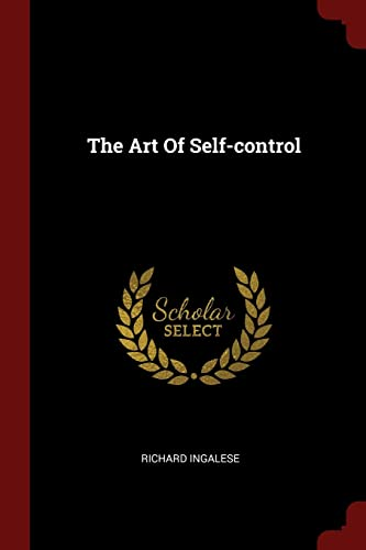 9781376352771: The Art Of Self-control