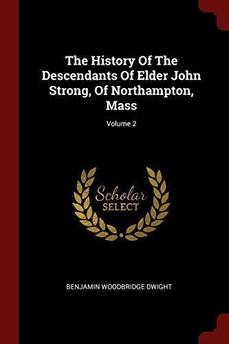 The History of the Descendants of Elder: Dwight, Benjamin Woodbridge
